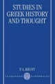 Studies in Greek History and Thought - P. A. Brunt