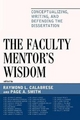 Faculty Mentor's Wisdom - Raymond L. Calabrese; Page Smith