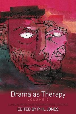 Drama As Therapy Volume 2