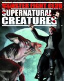 Supernatural Creatures (Monster Fight Club) - Ganeri, Anita and David West