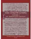 The Curzon Gospel. Zwei Bände. Volume I: An Annotated Edition. Volume II: A Linguistic and Textual Introduction. - Vakareliyska, Cynthia [Hrsg.]