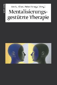 Mentalisierungsgestützte Therapie: Das MBT-Handbuch - Konzepte und Praxis [Gebundene Ausgabe] von Jon G. Allen (Herausgeber), Prof. Dr. phil., Dipl-Psych. Peter Fonagy Psychoanalytiker Professor University College London Forschungskoordinator Anna Freud C - Jon G. Allen (Herausgeber), Prof. Dr. phil., Dipl-Psych. Peter Fonagy Psychoanalytiker Professor University College London Forschungskoordinator Anna Freud Centre Hampstead/London Joseph Sandler Vize-Präsident IPA, International Journal of Psychoanal