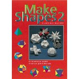 Make Shapes 2: Mathematical Models (Tarquin Make Mathematical Shapes Series) - Jenkins, Gerald and Anne Wild