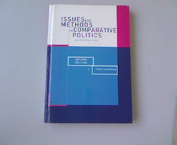 Issues and Methods in Comparative Politics: An Introduction. - Landman, Todd