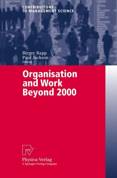 Organisation and Work beyond 2000. - Rapp