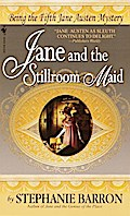 Jane and the Stillroom Maid - Stephanie Barron