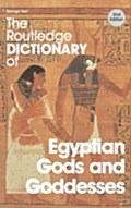 Routledge Dictionary of Egyptian Gods and Goddesses - George Hart