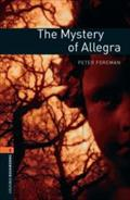 Oxford Bookworms Library: The Mystery of Allegra: Level 2: 700-Word Vocabulary (Oxford Bookworms Library  Stage) - Peter Bassett Foreman