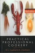 Practical Professional Cookery - H. L. Kaufmann Cracknell