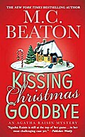Kissing Christmas Goodbye (Agatha Raisin Mysteries) - M. C. Beaton
