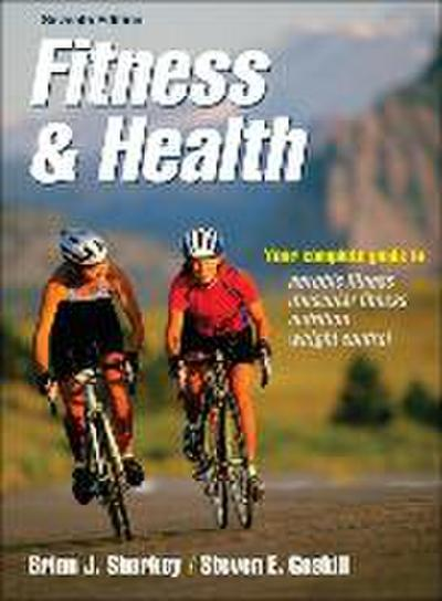 Fitness and Health - Brian J. Sharkey