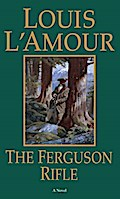 The Ferguson Rifle - Louis L'Amour