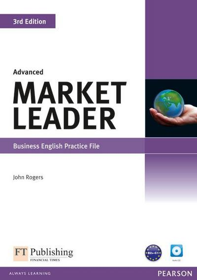 Market Leader Advanced Practice File (with Audio CD) - John Rogers