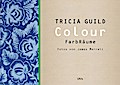 Colour - Tricia Guild