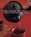 The Story of Tea - Mary Lou Heiss