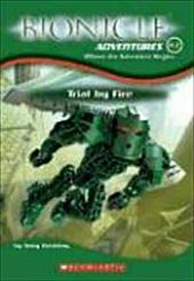 Trial by Fire (Bionicle Adventures) - Greg Farshtey