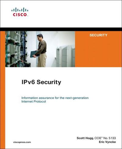 IPv6 Security - Scott Hogg