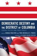 Democratic Destiny and the District of Columbia