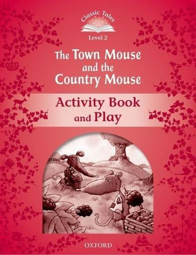 The Town Mouse and the Country Mouse Activity Book & Play - Sue Arengo