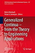 Generalized Continua - from the Theory to Engineering Applications - Holm Altenbach