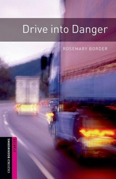 5. Schuljahr, Stufe 2 - Drive into Danger - Neubearbeitung - Rosemary Border