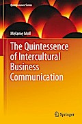 The Quintessence of Intercultural Business Communication (Quintessence Series) - Melanie Moll