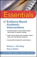 Essentials of Evidence-Based Academic Interventions - Barbara J. Wendling