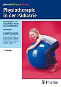 Physiotherapie in der Pädiatrie - Antje Hüter-Becker