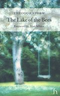 The Lake of the Bees - Theodor Storm
