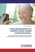 Code development for satellite based mobile communications. - N S Murthy sharma