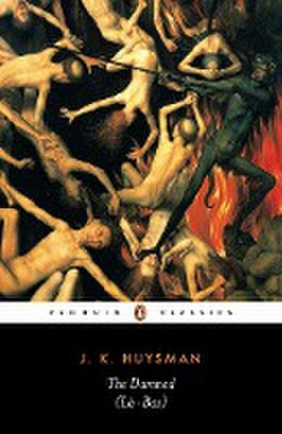 The Damned (Penguin Classics) - Joris-Karl Huysmans