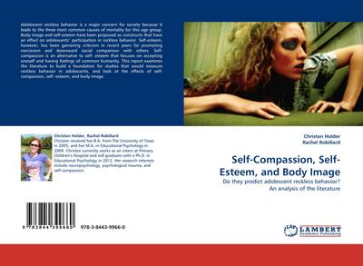 Self-Compassion, Self-Esteem, and Body Image - Christen Holder