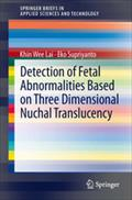 Detection of Fetal Abnormalities Based on Three Dimensional Nuchal Translucency - Khin Wee Lai