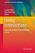 Living Intersections: Transnational Migrant Identifications in Asia - Caroline Plüss