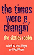 The Times Were a Changin` - Debi Unger