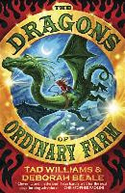 The Dragons of Ordinary Farm - TadBeale Williams