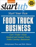 Start Your Own Food Truck Business - Entrepreneur Press