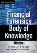 Financial Forensics Body of Knowledge - Darrell D. Dorrell