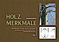 Holzmerkmale - Christoph Richter