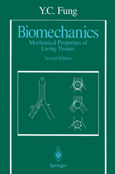 Biomechanics - Y. C. Fung