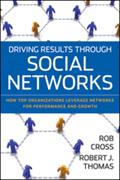 Driving Results Through Social Networks - Robert L. Cross