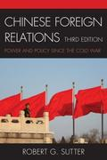 Chinese Foreign Relations - Robert G. Sutter