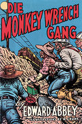 Die Monkey Wrench Gang - Edward Abbey