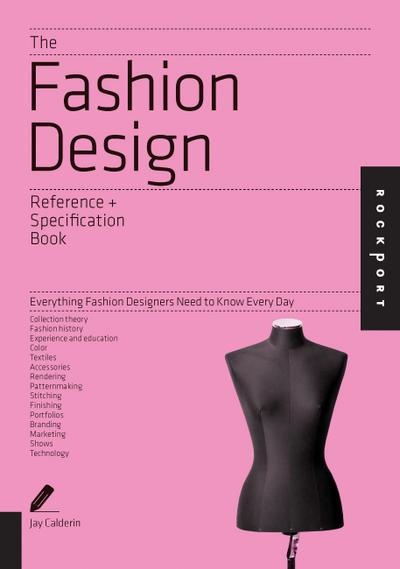 Fashion Design Reference & Specification Book - Jay Calderin