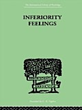 Inferiority Feelings - Oliver Brachfeld