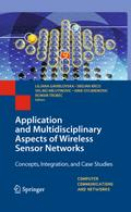 Application and Multidisciplinary Aspects of Wireless Sensor Networks - Liljana Gavrilovska