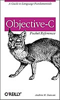 Objective-C Pocket Reference - Andrew Duncan