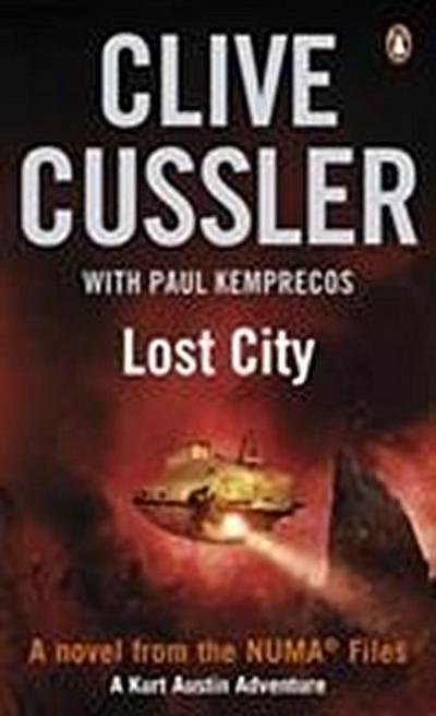 Lost City: NUMA Files #5 - Clive Cussler With Paul Kimpricos