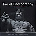 Tao of Photography - Philippe L. Gross