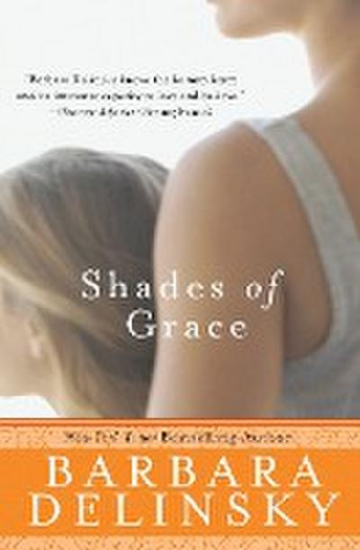 Shades of Grace: A Novel - Barbara Delinsky